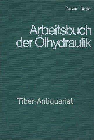Arbeitsbuch der Ölhydraulik