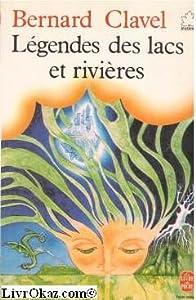 """Afficher """"Légendes des lacs et rivières"""""""
