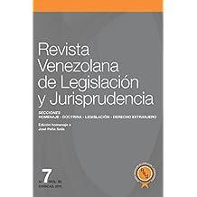 Revista Venezolana de Legislación y Jurisprudencia N° 7-III (Homenaje al profesor José Peña Solís)