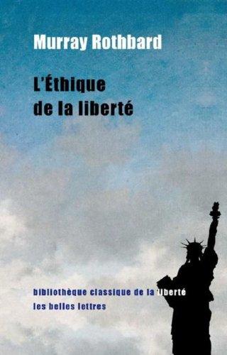 L'Éthique de la liberté par Murray Rothbard