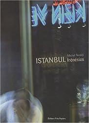 Istanbul frénésies
