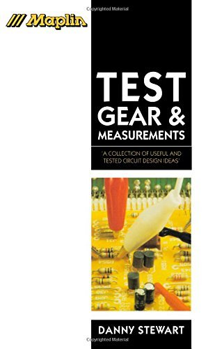 Test Gear and Measurements (Maplin Projects S.) by Danny Stewart (9-May-1996) Paperback