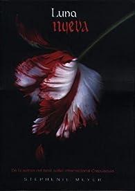 LUNA NUEVA Crepusculo Saga par Meyer S.