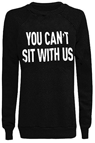 Home ware outlet - Sweat-shirt - Pull - Manches Longues - Femme noir * taille unique You cant sit with us Black