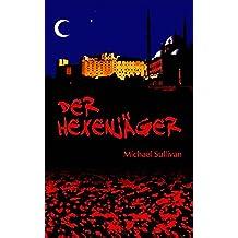 Der Hexenjäger (new edition) (German Edition)