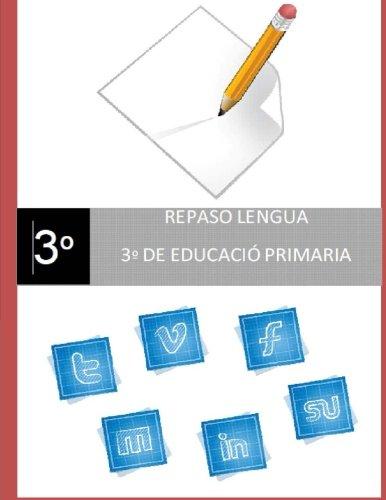 Repaso Lengua de 3o de Educación Primaria. por Sr. José R. Gomis Fuentes