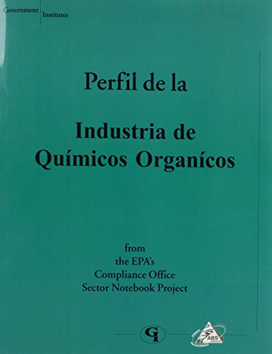 Profile of the Organic Chemical Industry