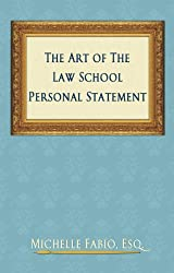 The Art of the Law School Personal Statement (English Edition)