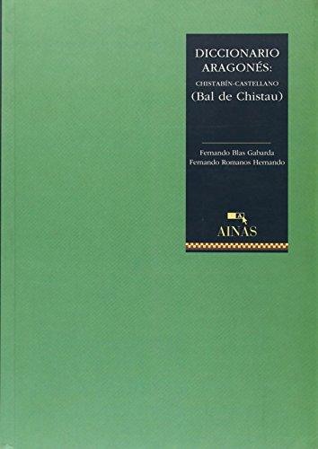 Dicc. aragones - chistabin castellano por Fernando Blas Gabarda