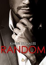 RANDOM par Kiara Espinales