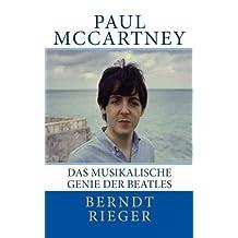 Paul McCartney: Das musikalische Genie der Beatles
