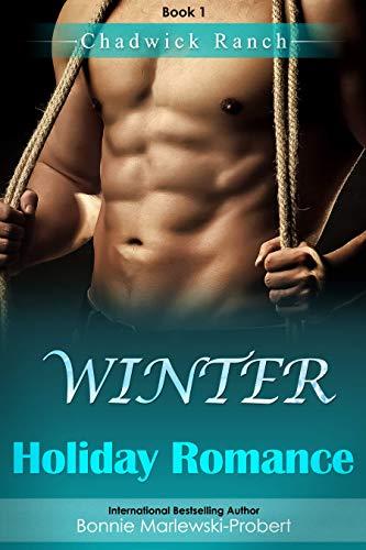Chadwick Ranch, Book 1: Winter Holiday Romance (English Edition)