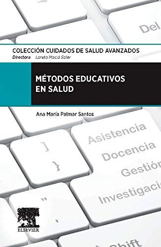 Métodos Educativos En Salud por Ana María Palmar Santos