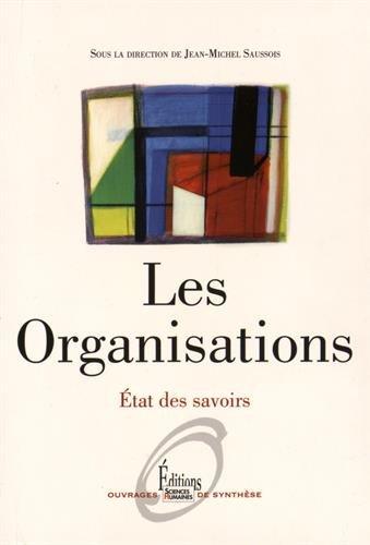 Les Organisations. Etat des savoirs (NE) par Jean-michel (dir) Saussois