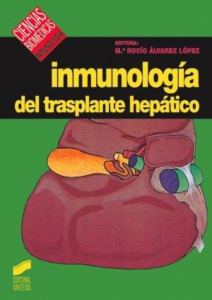 Inmunología del trasplante hepático por M. Rocio Alvarez Lopez