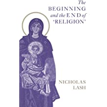The Beginning and the End of 'Religion'