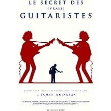 Le Secret des Vrais Guitaristes