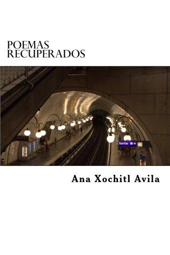 poemas recuperados por Ana Xochitl Avila