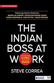 The Indian Boss at Work: Thinking Global Acting Indian