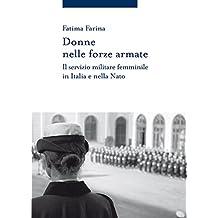 Donne nelle forze armate: Il servizio militare femminile in Italia e nella Nato