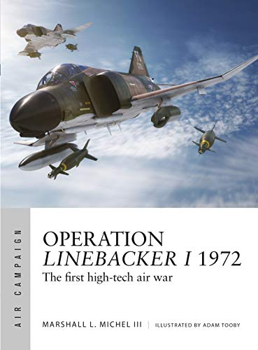 Price comparison product image Operation Linebacker I 1972: The first high-tech air war (Air Campaign)