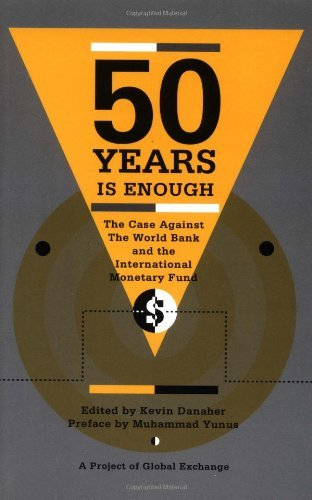 50 Years is Enough: Case Against the Wor...