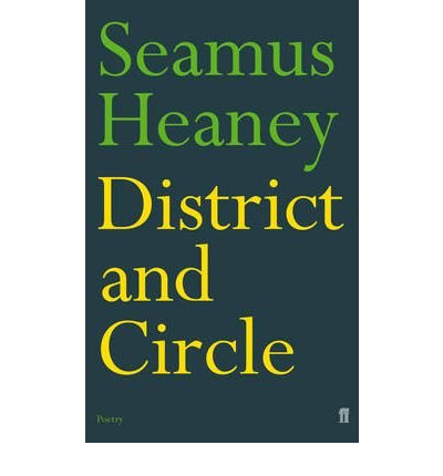 [(District and Circle)] [ By (author) Seamus Heaney ] [November, 2011]