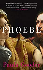 Phoebe: A Story (English Edition)