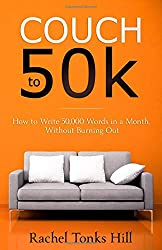 Couch to 50k: How to Write 50,000 Words in a Month, Without Burning Out