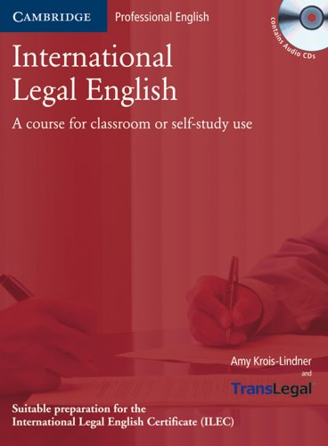 International Legal English: Student's Book with Audio CD. Upper-intermediate to Advanced