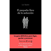 El pequeño libro de la seducción (COLECCION ALIENTA)