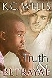 Truth & Betrayal (English Edition)
