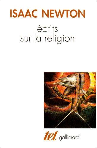 Écrits sur la religion par Isaac Newton