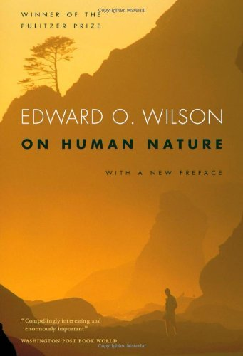 On Human Nature: With a new Preface, Revised Edition by Edward O. Wilson (2004-10-18)