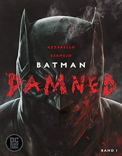 Batman: Damned: Bd. 1