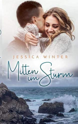 Mitten im Sturm (Julia und Jeremy)