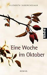 Eine Woche im Oktober: Roman