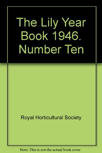 THE LILY YEAR BOOK 1946: NUMBER TEN.