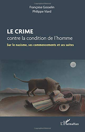 Le crime contre la condition de l'homme