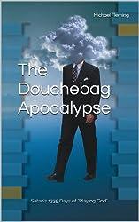 The Douchebag Apocalypse (English Edition)