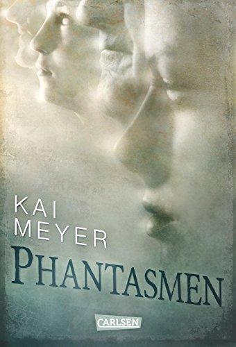 Phantasmen von [Meyer, Kai]