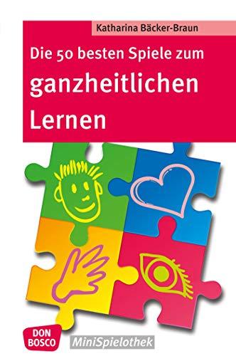 Die 50 besten Spiele zum ganzheitlichen Lernen - eBook (Don Bosco ...