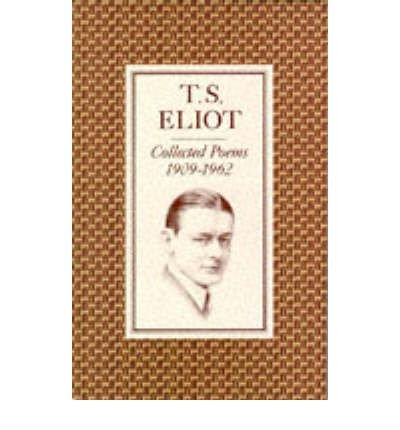 [(Collected Poems, 1909-62)] [Author: T. S. Eliot] published on (June, 1974)