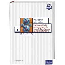 Einführung in die Automatentheorie, Formale Sprachen und Komplexität (Pearson Studium - IT)