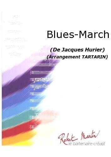 ROBERT MARTIN HURIER J    TARTARIN   BLUES MARCH