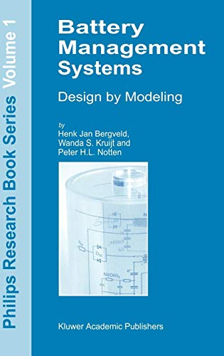 Battery Management Systems: Design by Modelling (Philips Research Book Series, Band 1) - Philips-chips