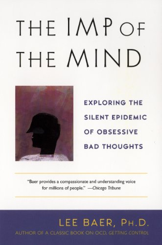 The Imp of the Mind: Exploring the Silent Epidemic of Obsessive Bad Thoughts