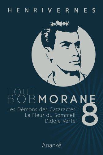 TOUT BOB MORANE/8