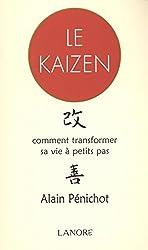 Le Kaizen : Comment transformer sa vie pas à pas