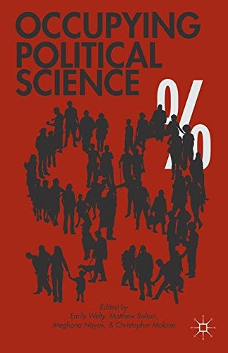 Occupying Political Science: The Occupy Wall Street Movement from New York to the World
